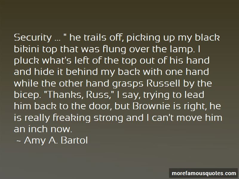 Amy A. Bartol Quotes Pictures 3
