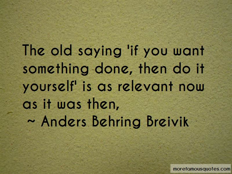 Anders behring breivik quotes top 4 famous quotes by anders behring anders behring breivik quotes pictures 3 solutioingenieria Images