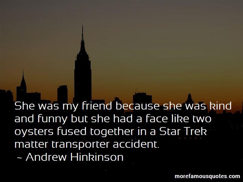 Andrew Hinkinson Quotes