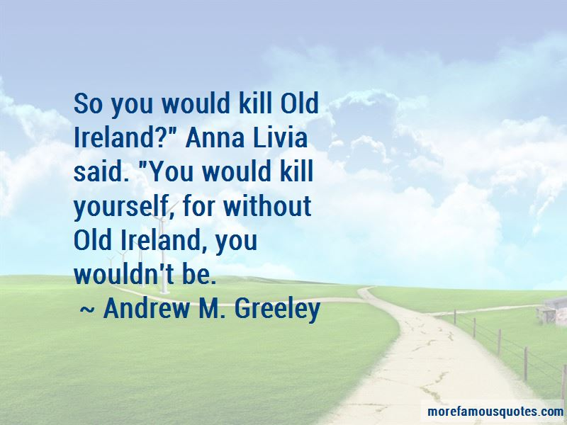 Andrew M. Greeley Quotes Pictures 3