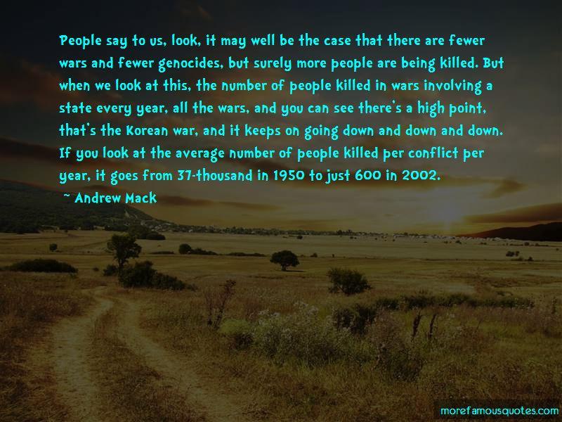 Andrew Mack Quotes