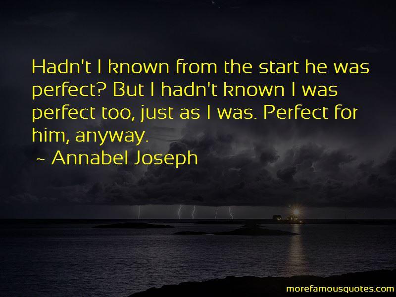 Annabel Joseph Quotes