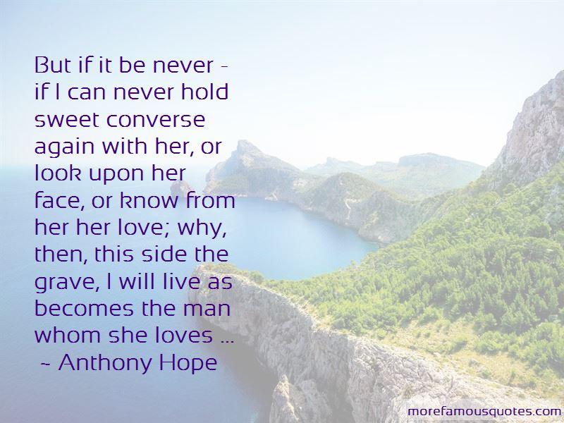Anthony Hope Quotes Pictures 3