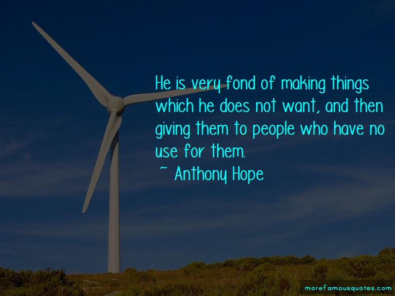 Anthony Hope Quotes