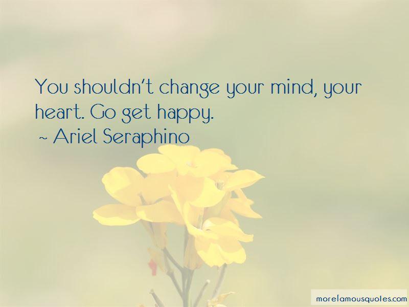 Ariel Seraphino Quotes Pictures 3