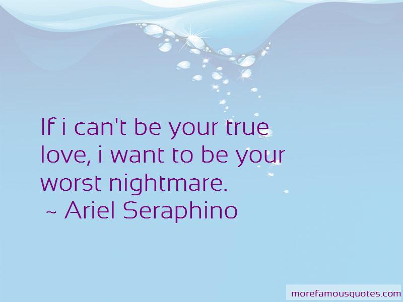 Ariel Seraphino Quotes