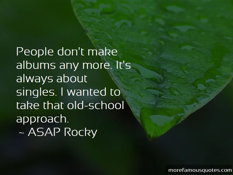 ASAP Rocky Quotes Pictures 3