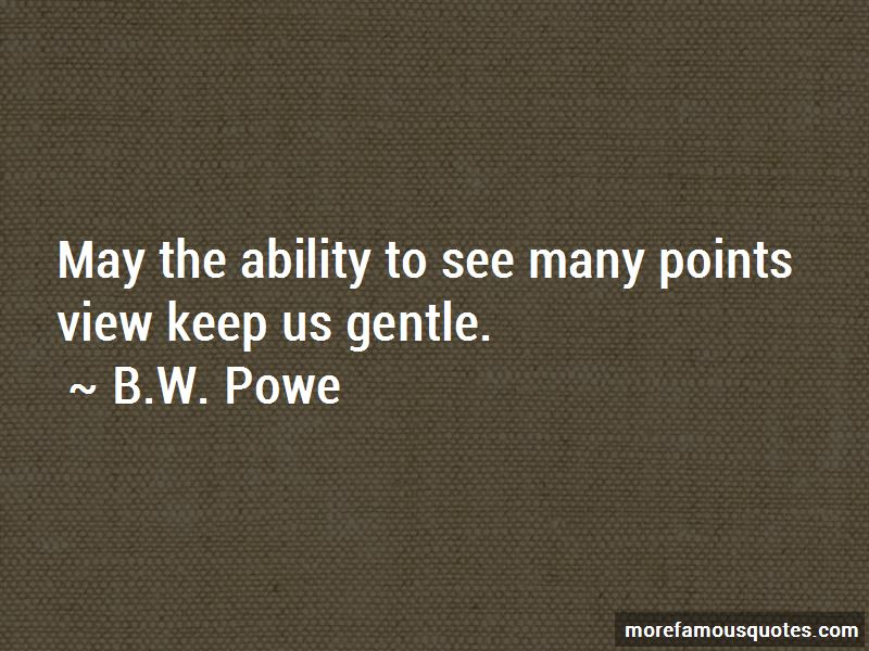 B.W. Powe Quotes Pictures 3