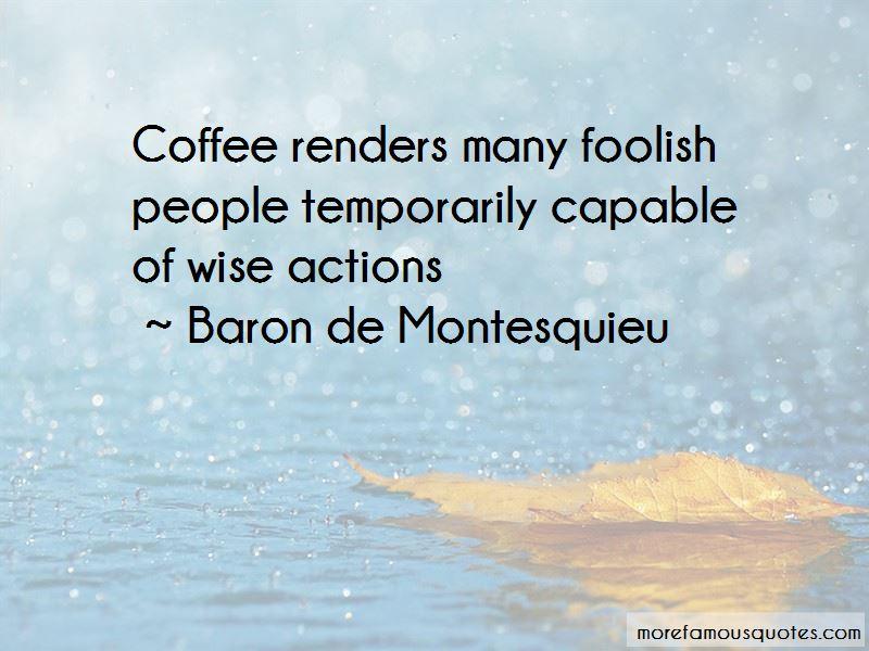 Baron De Montesquieu Quotes Pictures 4