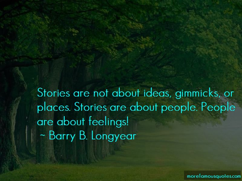 Barry B. Longyear Quotes