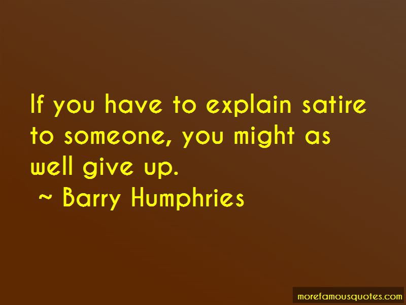 Barry Humphries Quotes Pictures 2