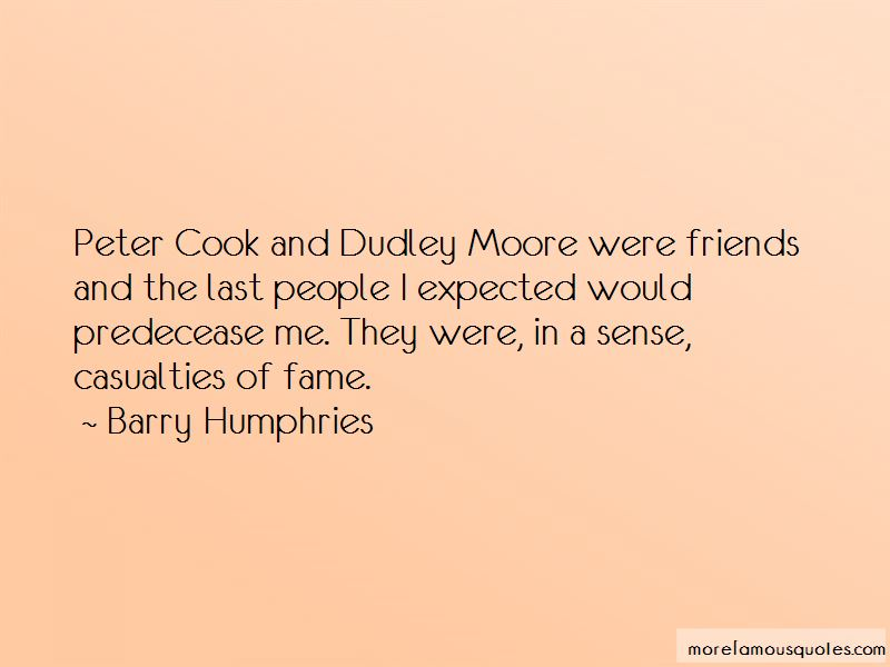 Barry Humphries Quotes Pictures 4