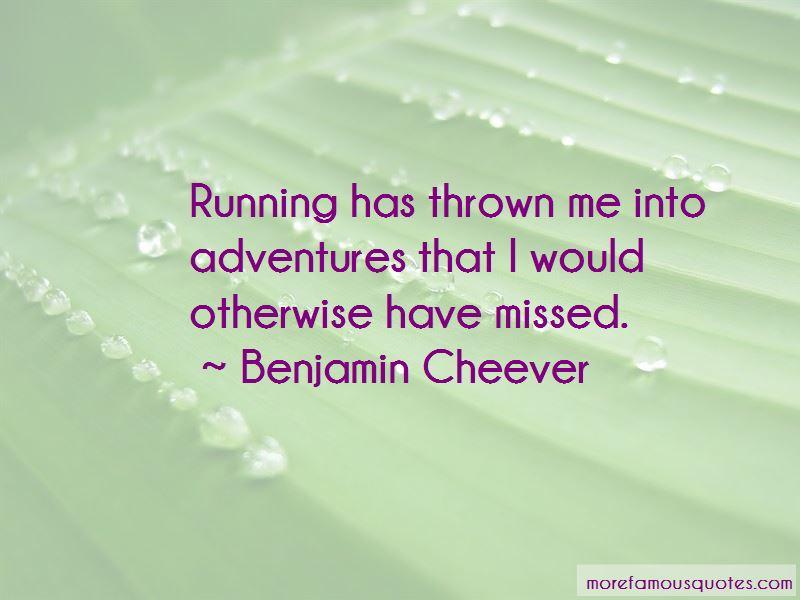 Benjamin Cheever Quotes