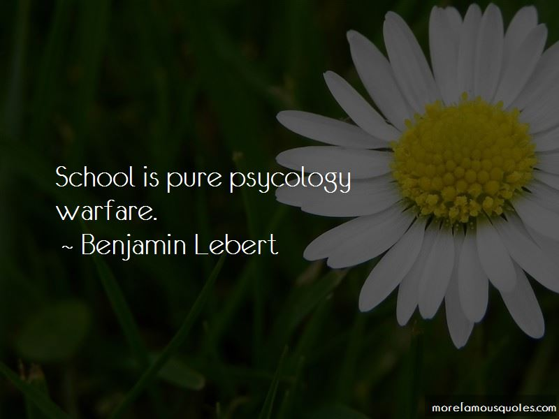 Benjamin Lebert Quotes