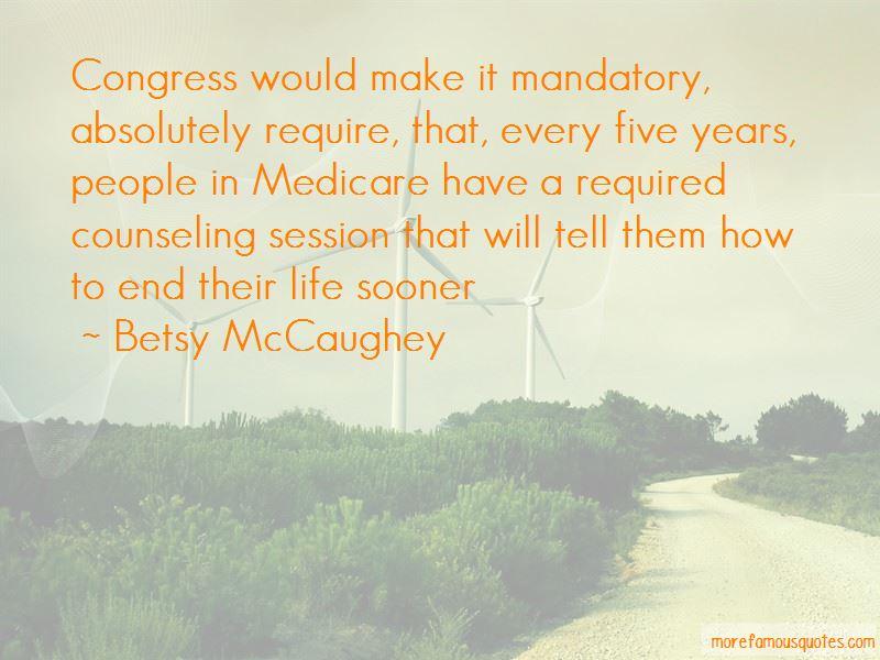 Betsy McCaughey Quotes