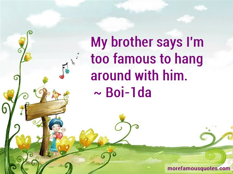 Boi-1da Quotes
