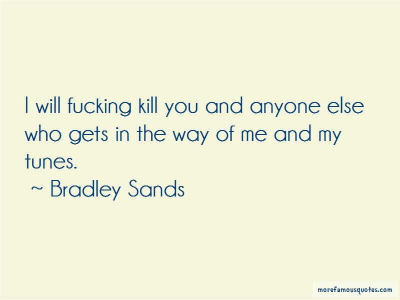 Bradley Sands Quotes Pictures 2