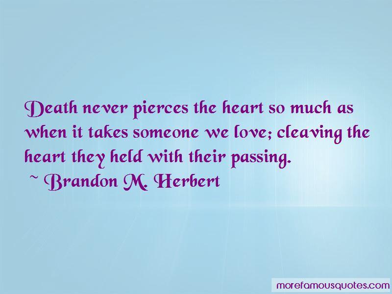 Brandon M. Herbert Quotes Pictures 2