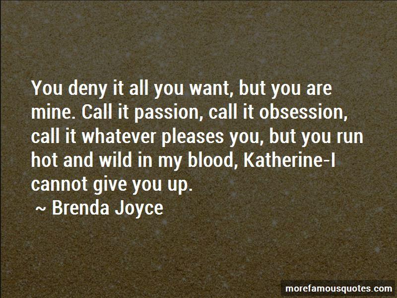 Brenda Joyce Quotes Pictures 3