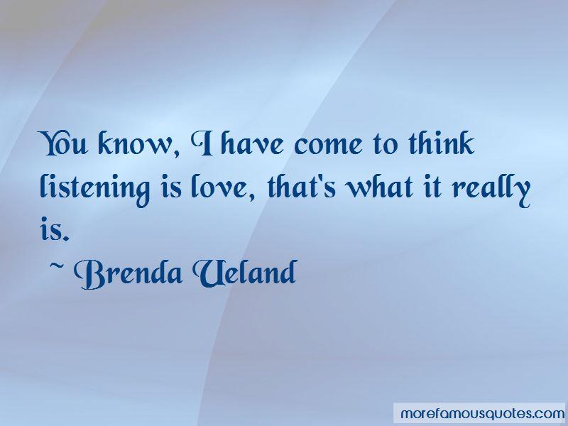 Brenda Ueland Quotes Pictures 3