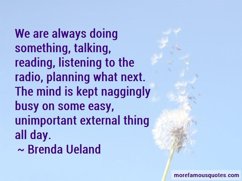 Brenda Ueland Quotes Pictures 4