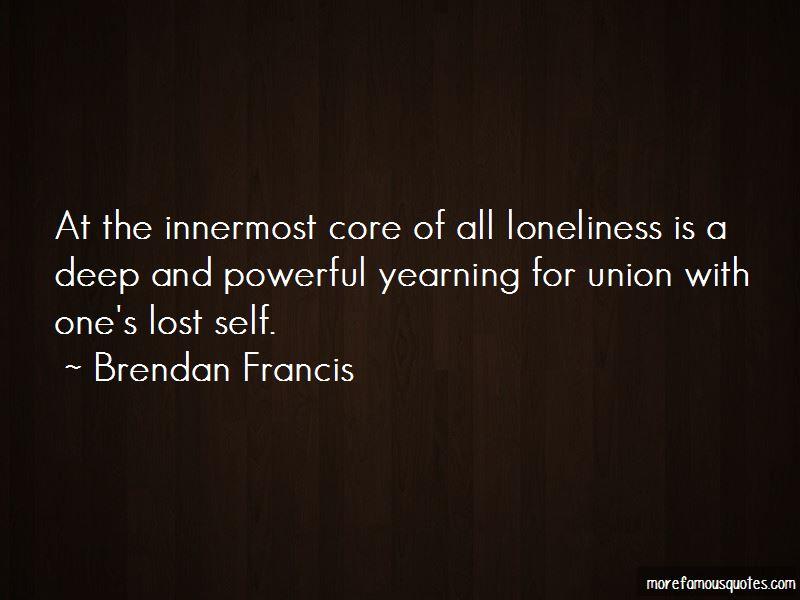 Brendan Francis Quotes