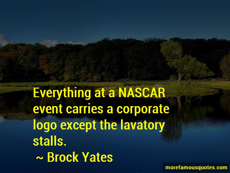 Brock Yates Quotes Pictures 3