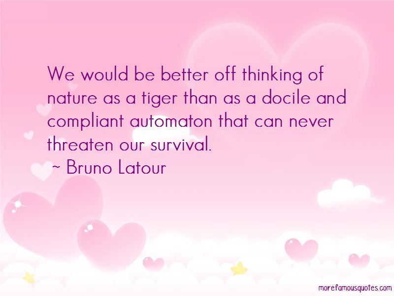 Bruno Latour Quotes Pictures 2