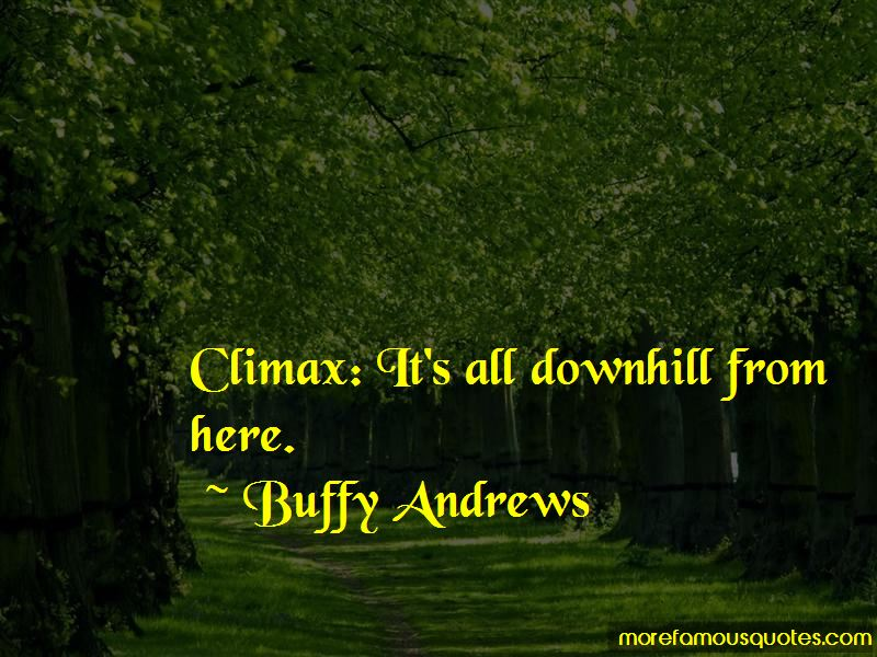 Buffy Andrews Quotes Pictures 2