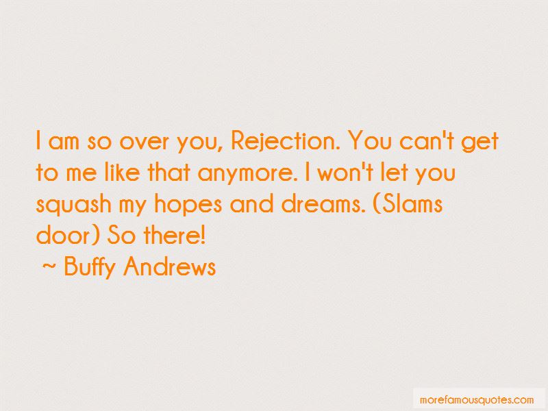 Buffy Andrews Quotes Pictures 4