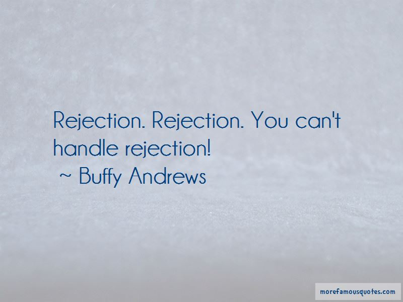 Buffy Andrews Quotes