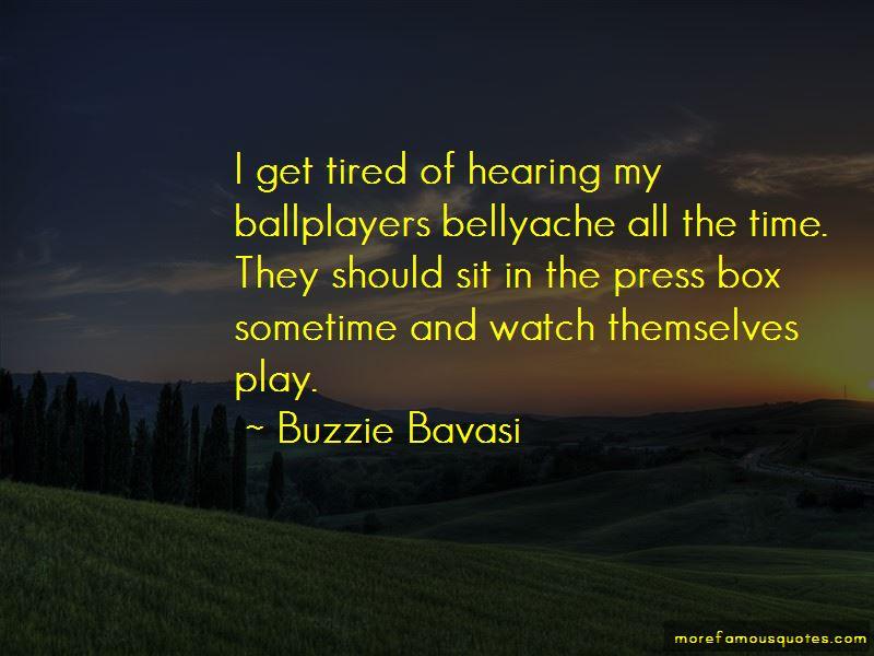 Buzzie Bavasi Quotes
