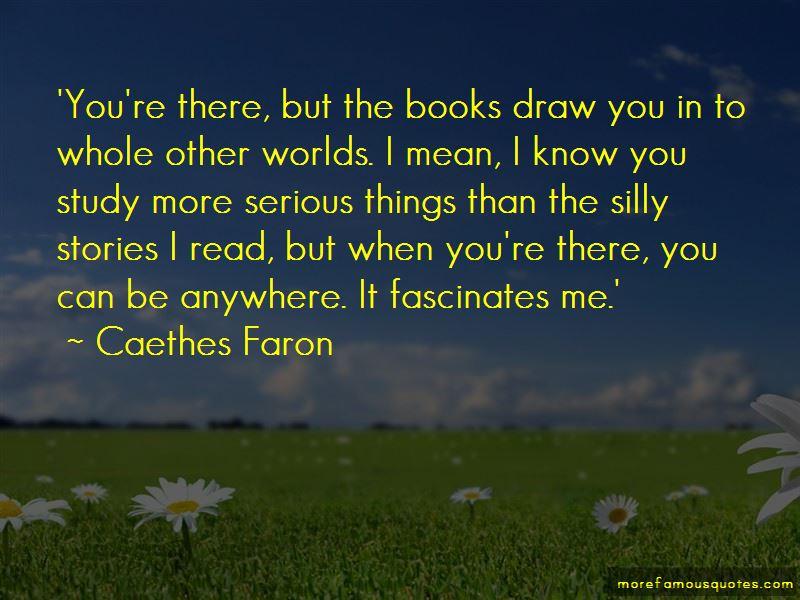 Caethes Faron Quotes