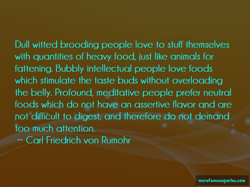 Carl Friedrich Von Rumohr Quotes