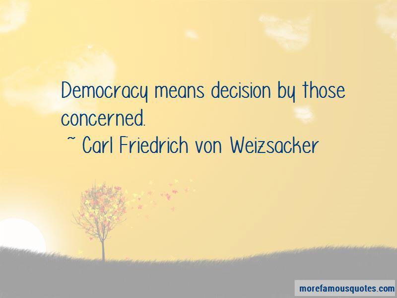 Carl Friedrich Von Weizsacker Quotes Pictures 2