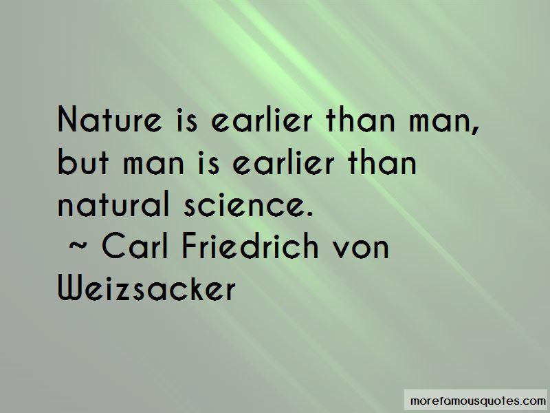 Carl Friedrich Von Weizsacker Quotes Pictures 3