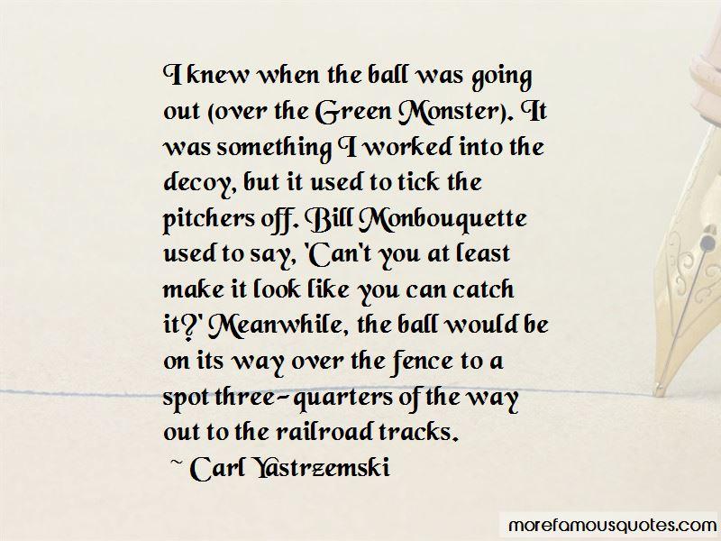Carl Yastrzemski Quotes