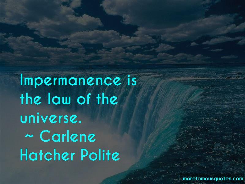 Carlene Hatcher Polite Quotes