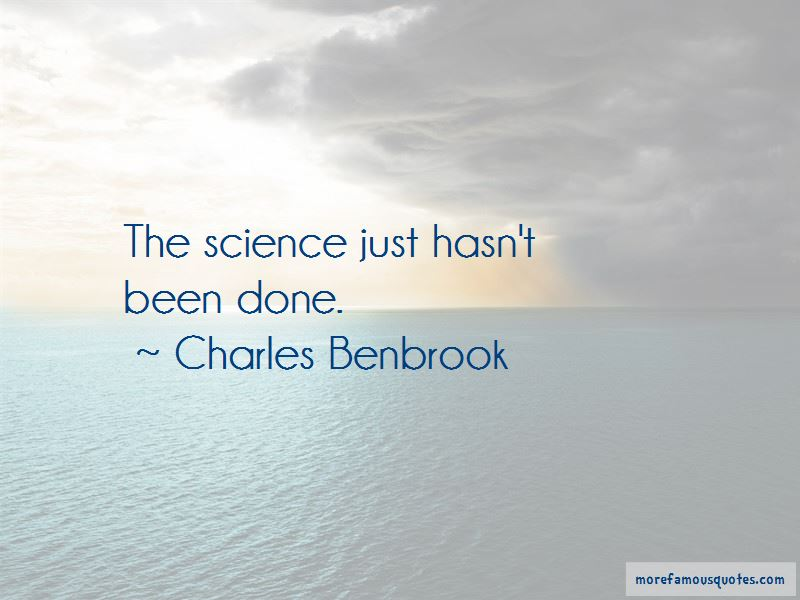 Charles Benbrook Quotes Pictures 2