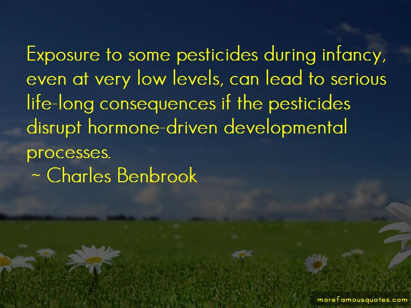 Charles Benbrook Quotes