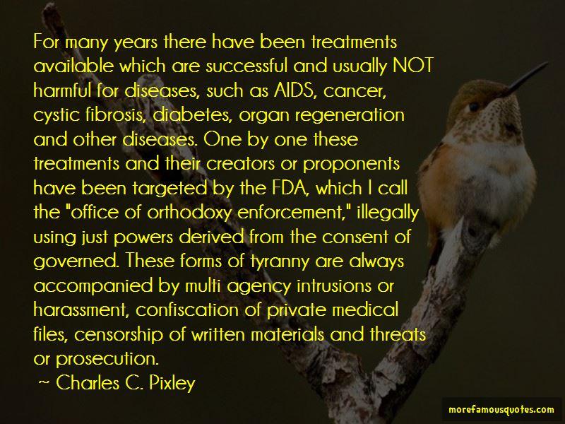 Charles C. Pixley Quotes