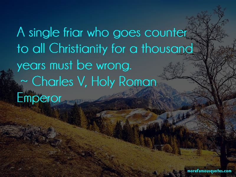 Charles V, Holy Roman Emperor Quotes Pictures 3