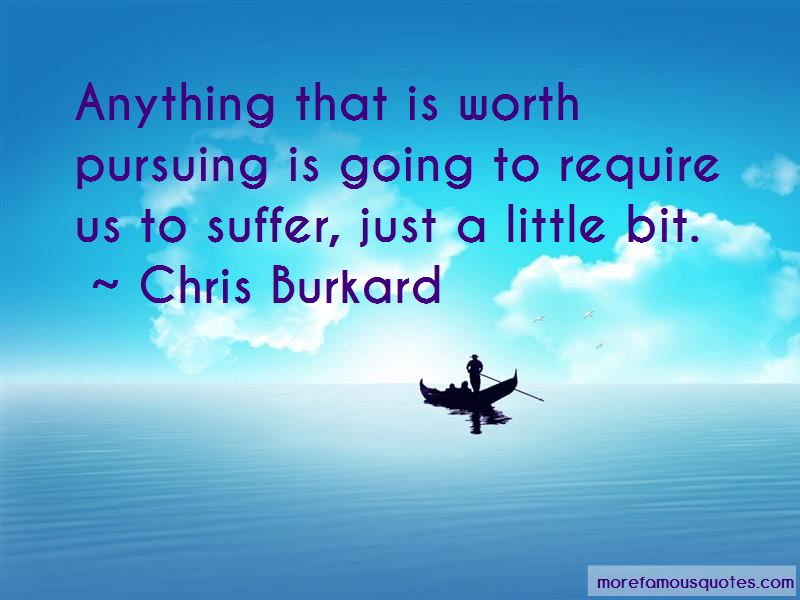 Chris Burkard Quotes Pictures 3