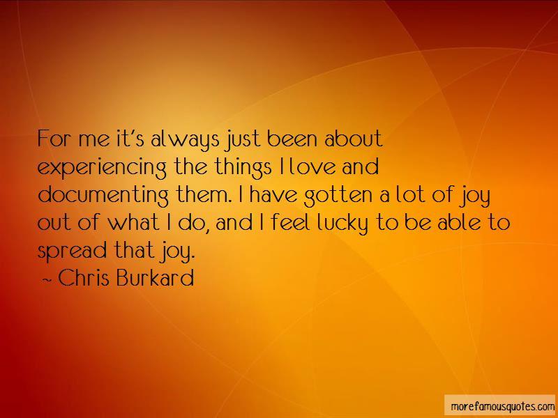 Chris Burkard Quotes