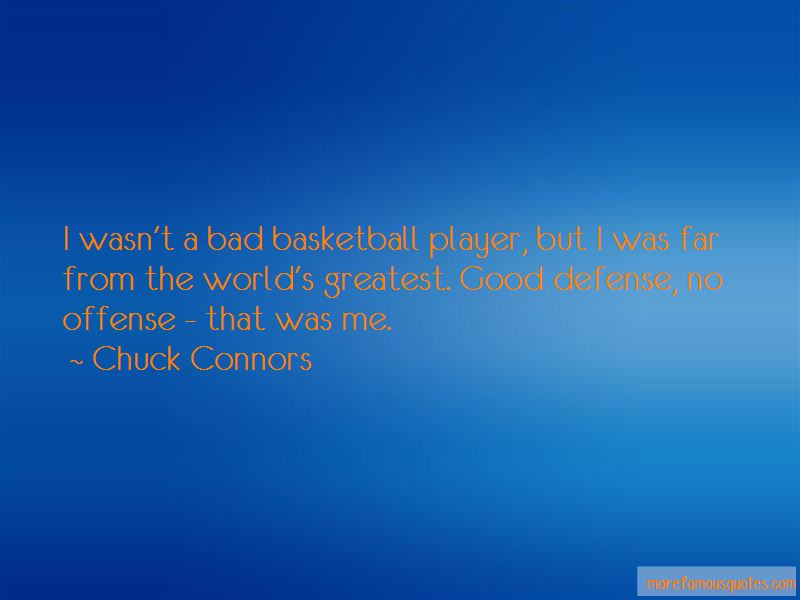 Chuck Connors Quotes Pictures 2