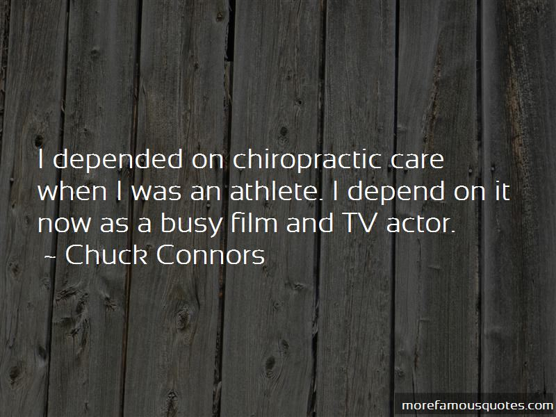 Chuck Connors Quotes Pictures 3