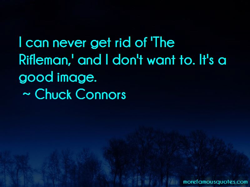 Chuck Connors Quotes