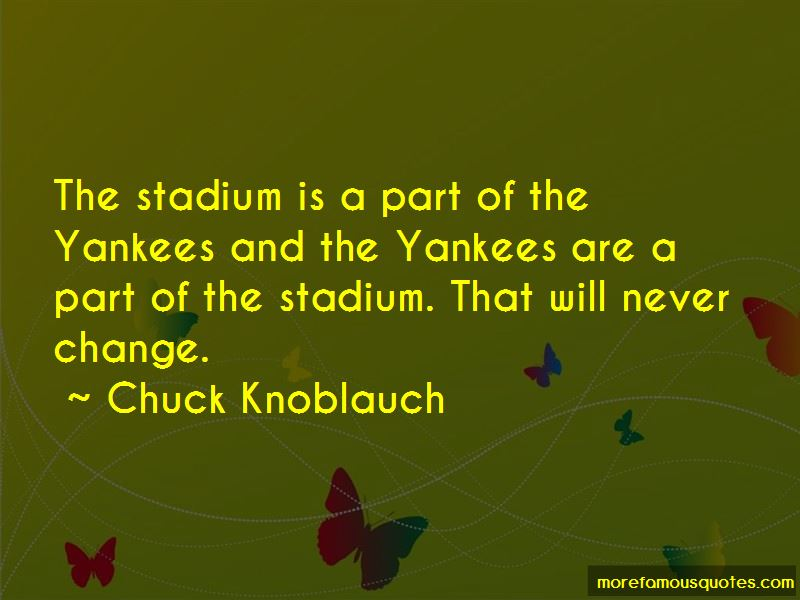 Chuck Knoblauch Quotes Pictures 2
