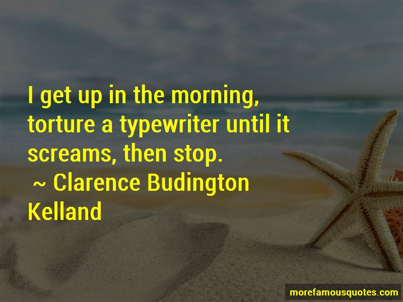 Clarence Budington Kelland Quotes Pictures 3