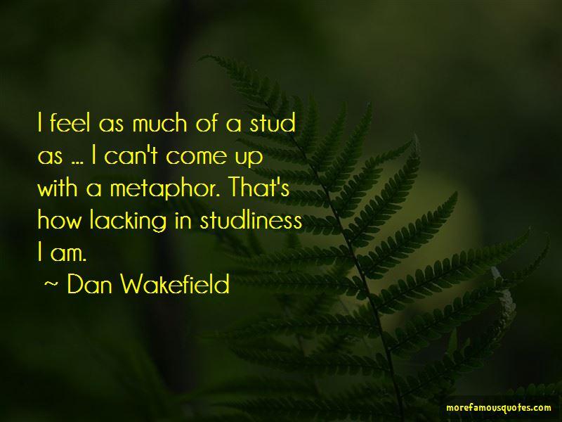 Dan Wakefield Quotes Pictures 3